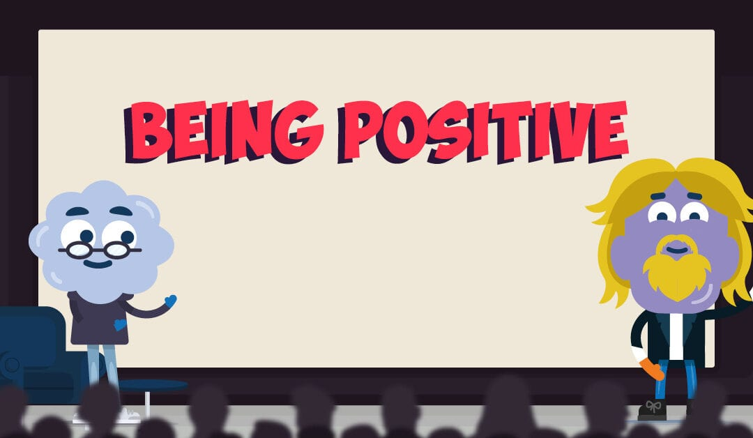 The Art of Being Positive